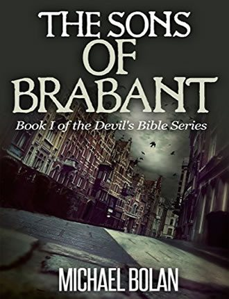 Click here to read / download - The Sons of Brabant: Book I of The Devil's Bible Series