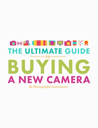 Click here to read / download - The Ultimate Guide to Buying a New Camera