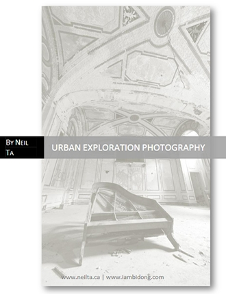 Click here to read / download - Urban Exploration Photography