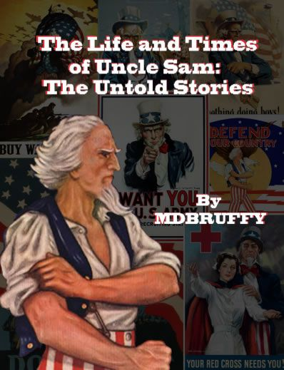 The Life and Times of Uncle Sam by Madison Bruffy