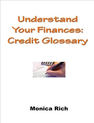 Credit Glossary by Monica Rich