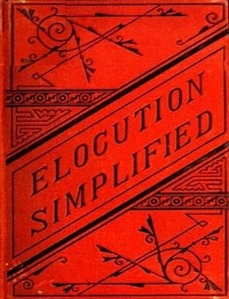 Elocution Simplified by Walter K. Fobes