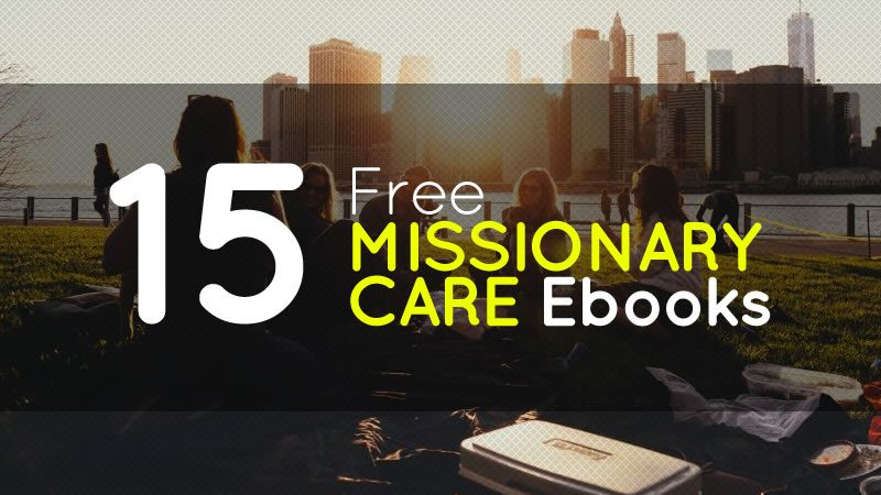 15 Free Missionary Care Ebooks
