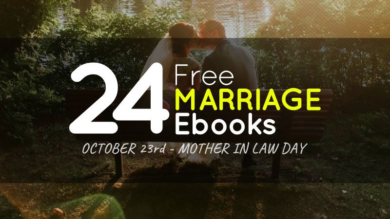 Mother in Law Day – 24 Free Marriage Ebooks