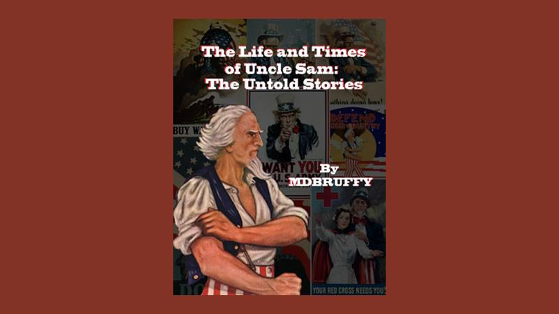 The Life and Times of Uncle Sam