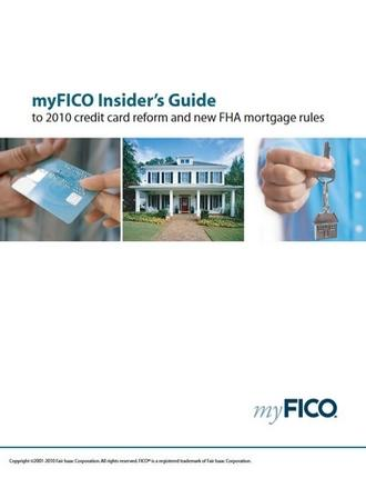 Insider's Guide to 2010 Credit Card Reform and New FHA Rules by myFICO