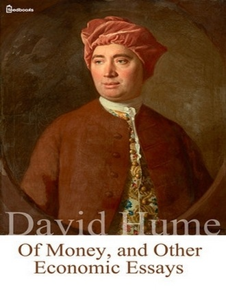 Of Money, and Other Economic Essays by David Hume
