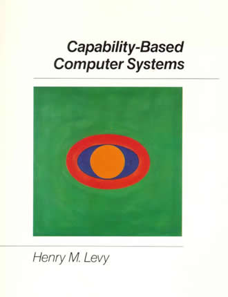 Capability-Based Computer Systems by Henry M. Levy