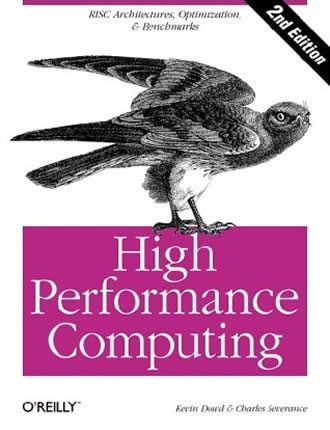High Performance Computing by Charles Severance, Kevin Dowd