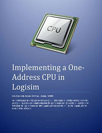 Implementing a One Address CPU in Logisim by Charles W. Kann