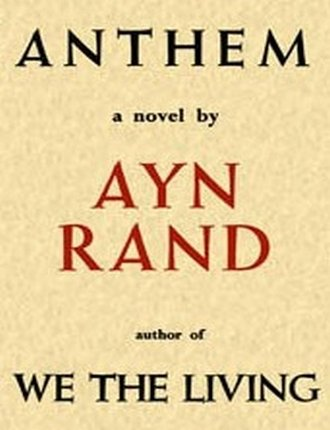Anthem (105 pages) by Ayn Rand