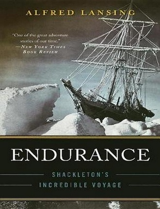 Endurance: Shackleton's Incredible Voyage (288 pages) by Alfred Lansing