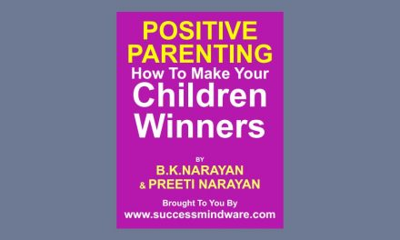 Positive Parenting: How To Make Your Children Winners