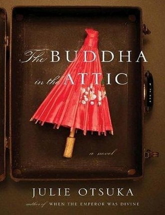 The Buddha in the Attic (129 pages) by Julia Otsuka
