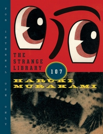The Strange Library (96 pages) by Haruki Murakami