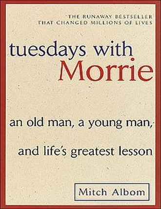 Tuesdays with morrie (224 pages) by Mitch Albom
