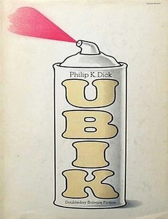 Ubik (288 pages) by Philip K Dick