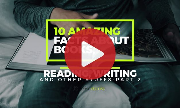 10 Amazing Facts About Books, Reading, Writing and Other Stuffs – Part #2