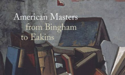 American Masters from Bingham to Eakins: The John Wilmerding Collection