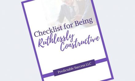 Checklist for Being Ruthlessly Constructive