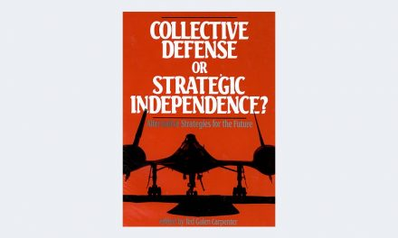 Collective Defense or Strategic Independence: Alternative Strategies for the Future
