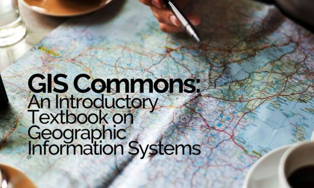 GIS Commons: An Introductory Textbook on Geographic Information Systems