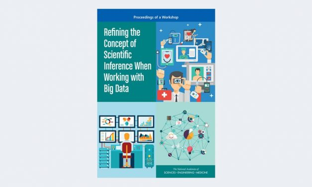 Refining the Concept of Scientific Inference When Working with Big Data