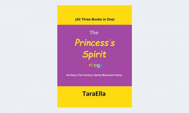 The Princess's Spirit Trilogy #1-3: An Early 21st Century Liberty Movement Story