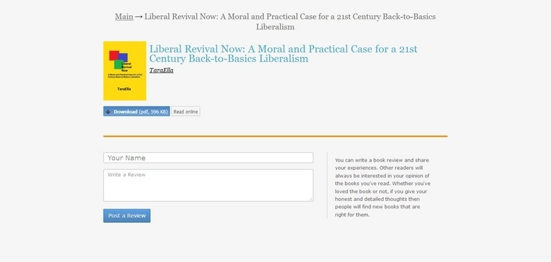 Liberal Revival Now: A Moral and Practical Case for a 21st Century Back-to-Basics Liberalism by Tara Ella