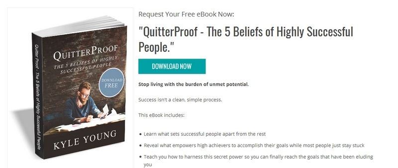 QuitterProof - The 5 Beliefs of Highly Successful People by Kyle Young
