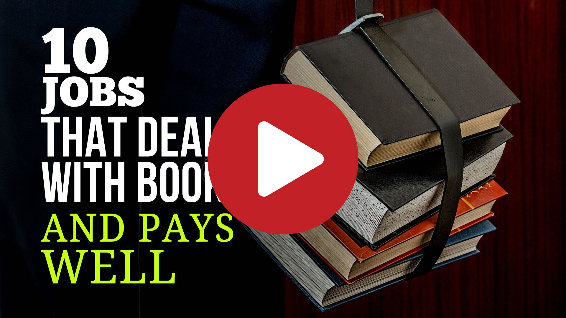 10 Jobs That Deals With Books and Pays Well