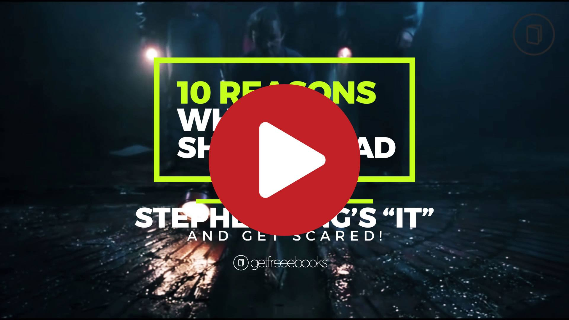 10 Reasons Why You Should Read Stephen King's IT – and Get Scared!