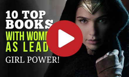 10 Top Books with Women as Leads – Amazing Stories with Girl Power!
