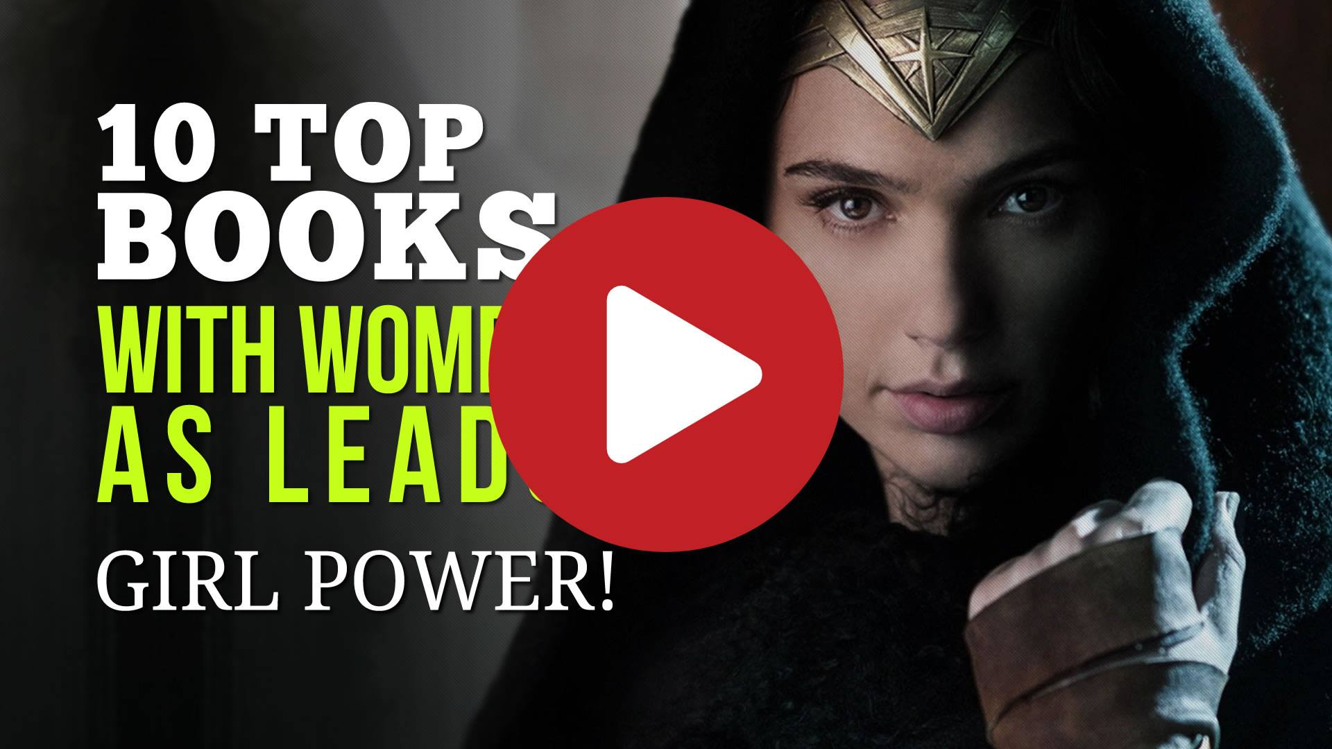 10 Top Books with Women as Leads - Amazing Stories with Girl Power!