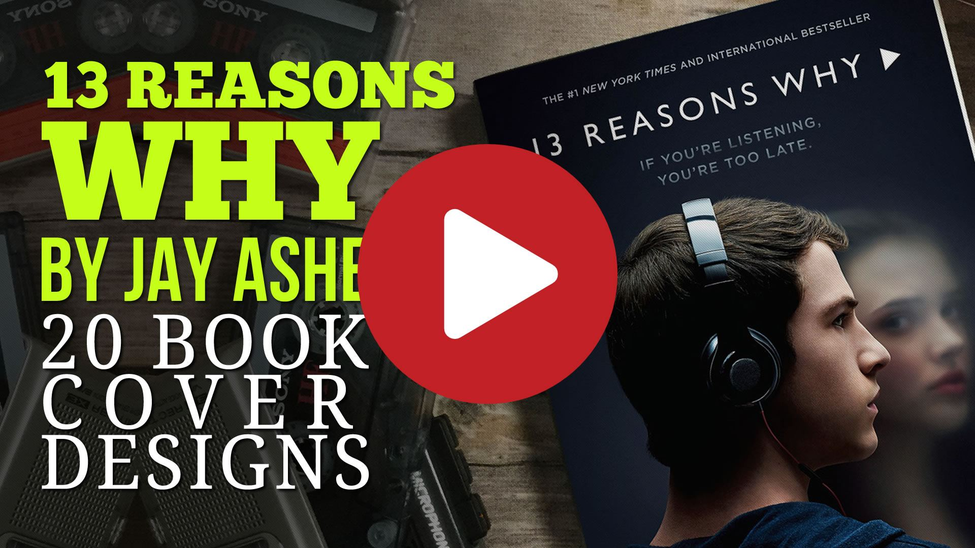 13 Reasons Why - 20 Book Cover Design Variations