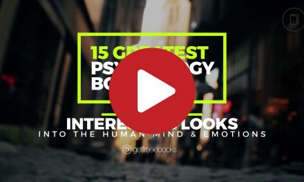 15 Greatest Psychology Books – Interesting Looks Into the Human Mind & Emotions