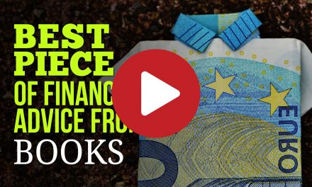 Best Piece of Financial Advice from Books – 20 Best Nuggest of Financial Widsom