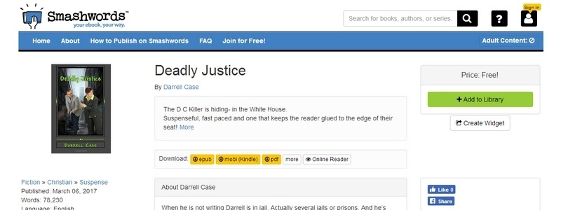 Deadly Justice by Darrell Case
