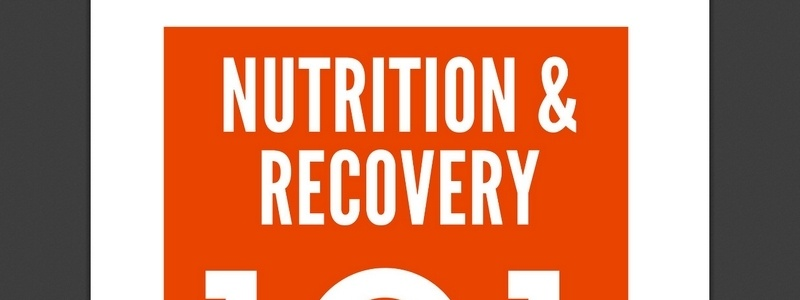 Nutrition and Recovery 101 by Shaumik Saha