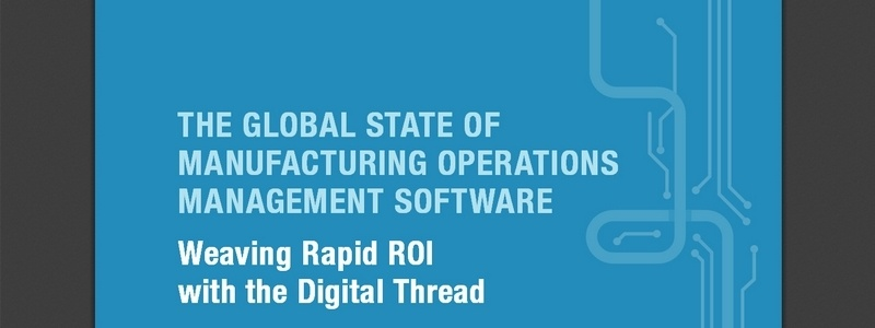 The Global State Of Manufacturing Operations Management Software by Charles Cox / LNSresearch