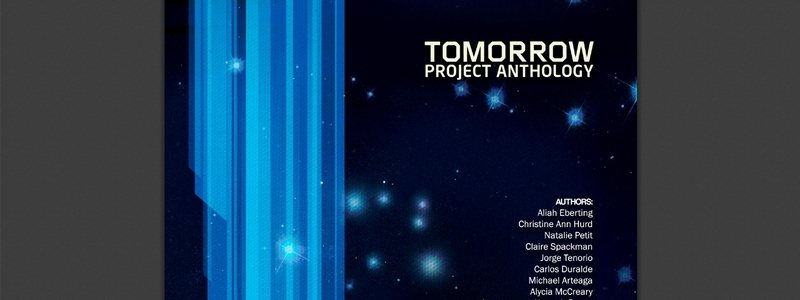 Tomorrow Project Anthology: The Future – Powered by Fiction by various authors