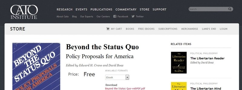 Beyond the Status Quo: Policy Proposals for America by Edward H. Crane and David Boaz