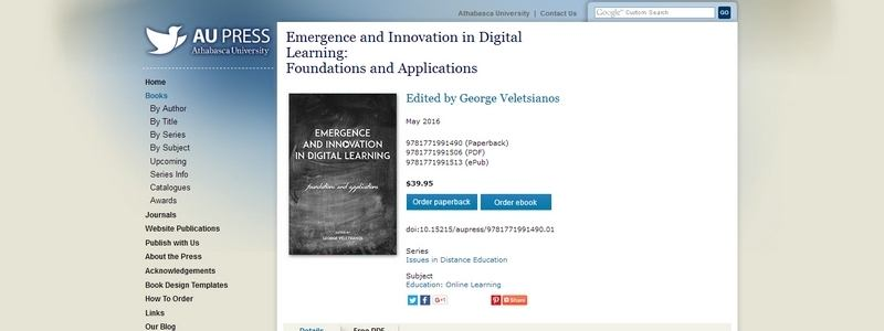 Emergence and Innovation in Digital Learning: Foundations and Applications by George Veletsianos