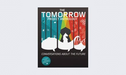 Tomorrow Project Anthology: Conversations About the Future