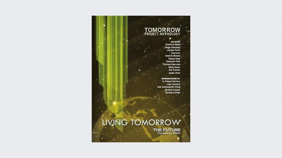 Tomorrow Project Anthology: Living Tomorrow