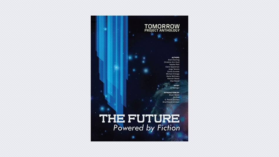 Tomorrow Project Anthology: Journeys Through Time and Space