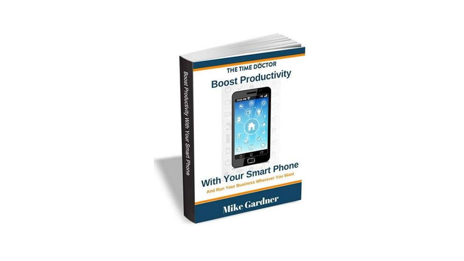 Boost Productivity With Your Smart Phone