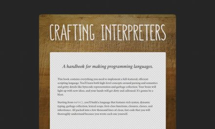 Crafting Interpreters: A handbook for making programming languages