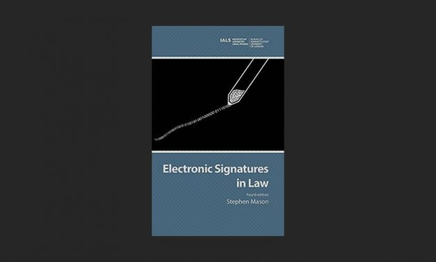 Electronic Signatures in Law: 4th Edition
