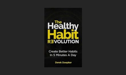 Healthy Habit Revolution – Create Better Habits in 5 Minutes A Day